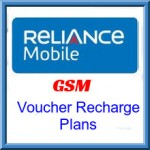 Reliance GSM Haryana Voucher Recharge Plans – Various Voucher Plans for Calling and Data Packs