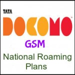 Tata Docomo GSM UP East National Roaming Plans – Roaming Plans